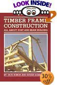 Timber Frame Construction: All About Post-And-Beam Building by Jack Sobon, Roger Schroeder
