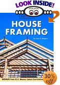 House Framing by John D. Wagner, Timothy O. Bakke (Editor)