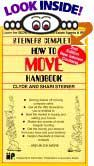 Steiner's Complete How-To-Move Handbook by Shari Steiner, Clyde L. Steiner, Lionel Storch (Designer)