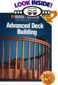 Advanced Deck Building (Black & Decker Home Improvement Library)