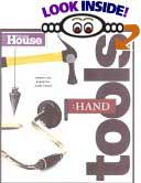 Essential Hand Tools: 26 Tools to Renovate and Repair Your Home by Norm Abram (Editor), The Editors of This Old House Magazine