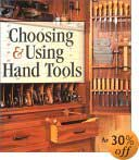 Choosing & Using Hand Tools by Andy Rae