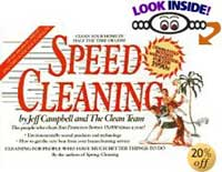 Speed Cleaning by Jeff Campbell, the Clean Team, The Clean Team Staff