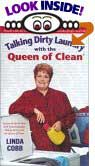 Talking Dirty Laundry With the Queen of Clean by Linda C. Cobb
