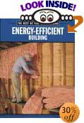 Energy-Efficient Building: The Best of Fine Homebuilding (The Best of Fine Homebuilding) by Fine Homebuilding Series (Editor), Editors of Fine Homebuilding