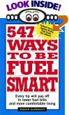 547 Ways to Be Fuel Smart by Roger Albright
