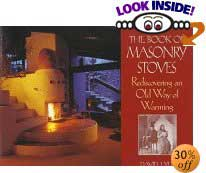 The Book of Masonry Stoves: Rediscovering an Old Way of Warming by David Lyle