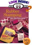 Rubber Stamping for the First Time by Carol Scheffler