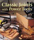 Classic Joints with Power Tools by Yeung Chan